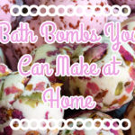 4 DIY Bath Bomb Ideas For You To Try.
